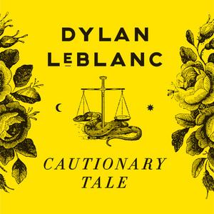 Dylan-LeBlanc-Cautionary-Tale